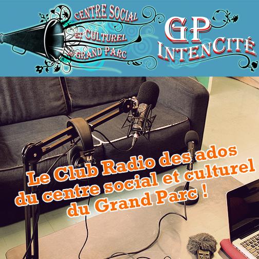 Ateliers radio avec les jeunes du Grand Parc, Bordeaux