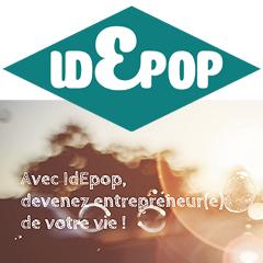 IdEpop : Devenez entrepreneur(e) de votre vie !