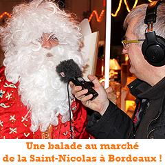 Le marché de la Saint-Nicolas comme vous ne l'avez jamais entendu !