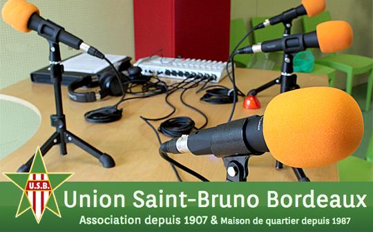 Ateliers radio avec les enfants de l'Union Saint-Bruno Bordeaux