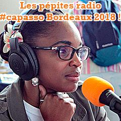 Nos pépites radio Cap Asso Bordeaux 2018 !