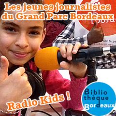 Radio Kids : Nos ateliers radio jeunesse à la bibliothèque Grand Parc Bordeaux !