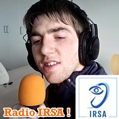 Bienvenue sur Radio IRSA (Institution Régionale des Sourds et des Aveugles) !